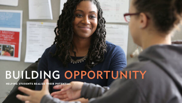 Building Opportunity: Helping students realize their potential